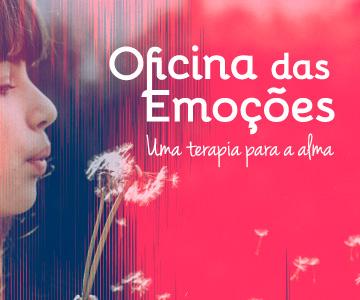 Oficina das Emoções: uma terapia para a alma