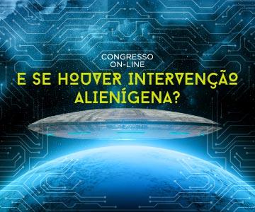 Congresso: E se houver intervenção alienígena?